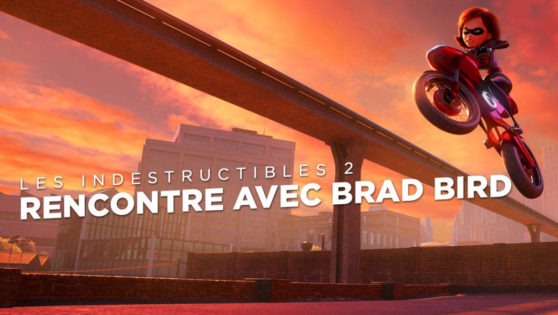 Les Indestructibles 2 : Rencontre avec Brad Bird