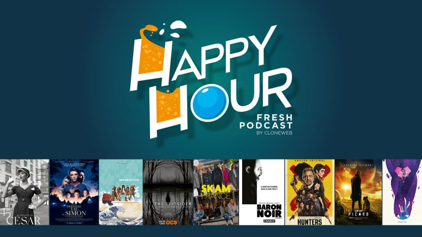 Happy Hour #44 : les César, Nextwave, The Outsider, Skam France, Baron Noir, Star Trek Picard