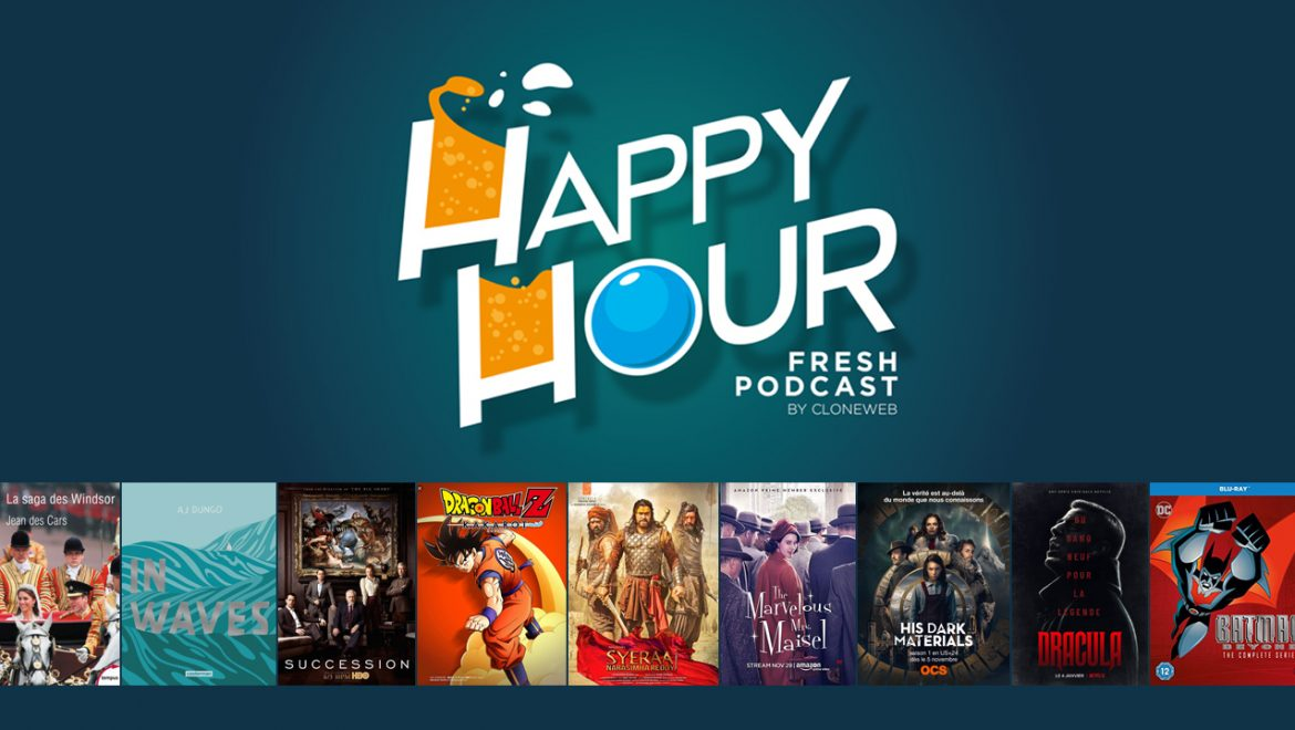 Happy Hour #43 : In Waves, Succession, Mrs Maisel, His Dark Materials, Batman Beyond…