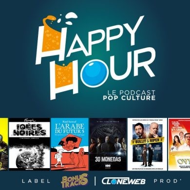 Happy Hour #56 : The Pretty Reckless, Cyberpunk2077, l'Arabe du Futur, 30 Monedas, I See You…