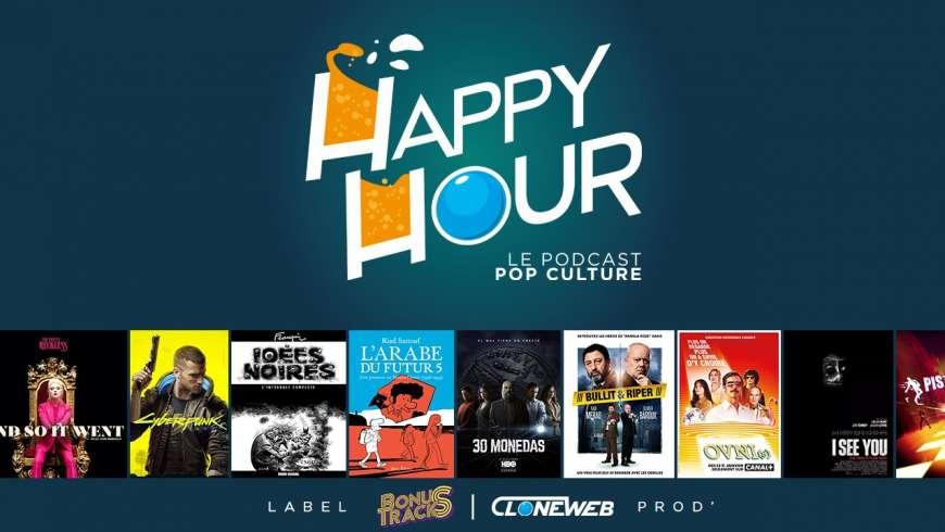 Happy Hour #56 : The Pretty Reckless, Cyberpunk2077, l'Arabe du Futur, 30 Monedas, I See You…