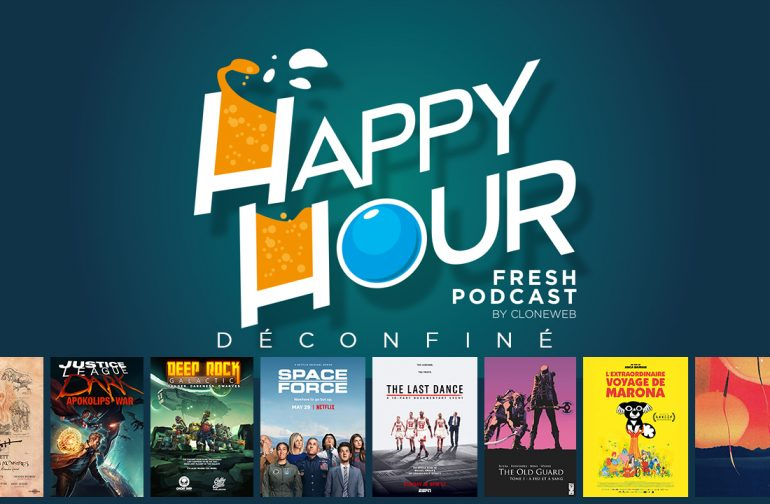 Happy Hour #49 : Phil Tippett, Justice League Dark, Deep Rock Galatic, Space Force, The Last Dance