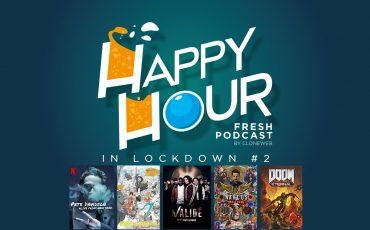 Happy Hour in Lockdown #2 : Pete Davidson, Eizouken, Validé, Narcos Mexico, Doom Eternal