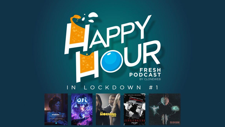 Happy Hour in Lockdown #1 : Madelen, Ori & The Will of Wisps, The Morning Show, ZeroZeroZero