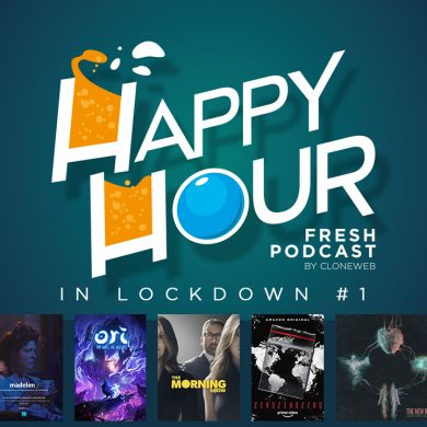 Happy Hour in Lockdown #1 : Madelen, Ori & The Will of Wisps, The Morning Show, ZeroZeroZero