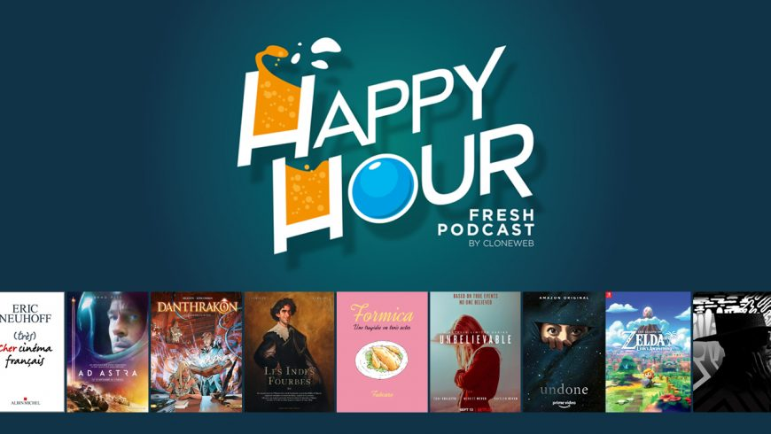 Happy Hour #39 : Ad Astra, Les Indes Fourbes, Fabcaro, Unbelievable, Zelda Link's Awakening…